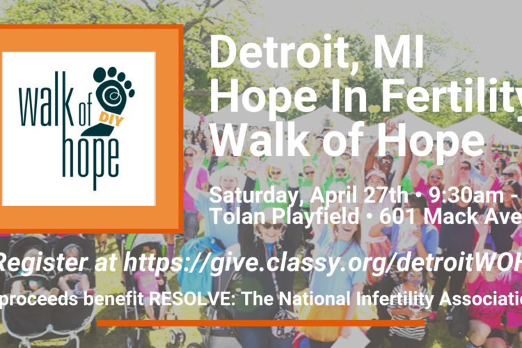 Detroit, MI Hope In Fertility Walk of Hope – Hope In Fertility